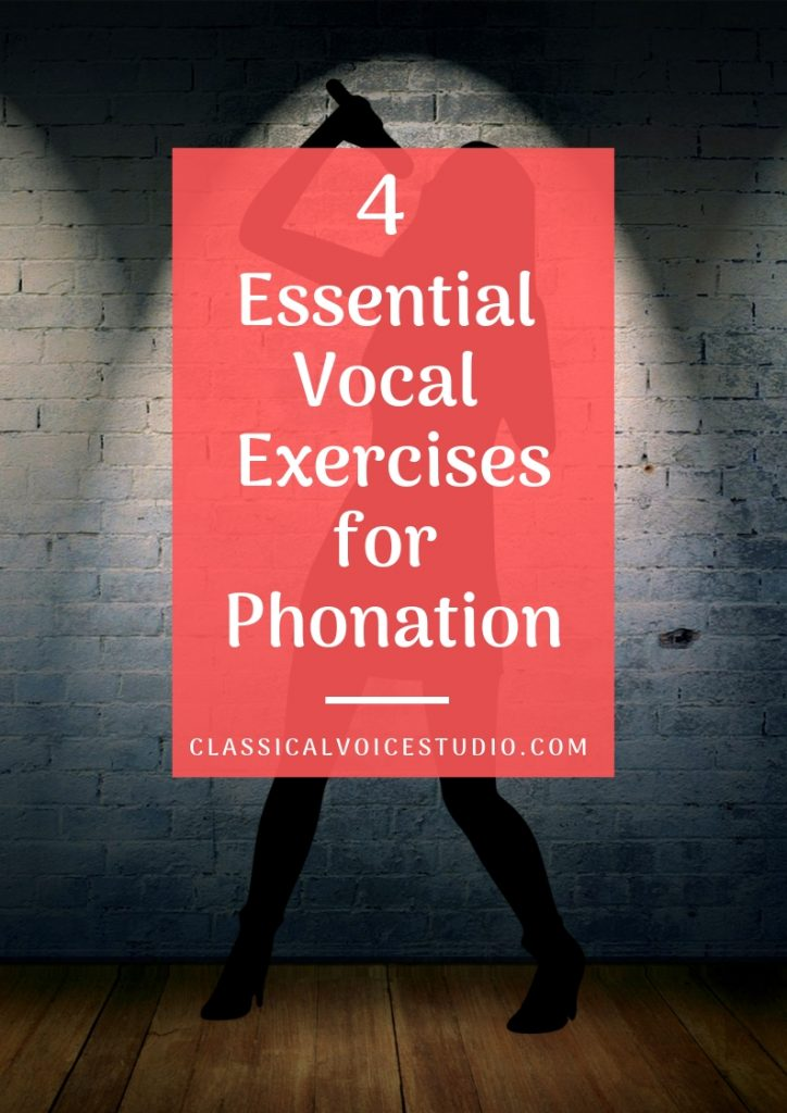 4 Essential Vocal Exercises for Phonation